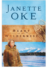 Heart of the Wilderness - eBook  -     By: Janette Oke