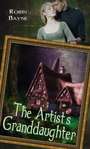 The Artist's Granddaughter (Novelette) - eBook  -     By: Robin Bayne