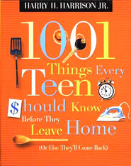 1001 Things Every Teen Should Know Before They Leave Home: (Or Else They'll Come Back) - eBook  -     By: Harry H. Harrison Jr.
