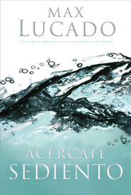 Acercate sediento - eBook  -     By: Max Lucado