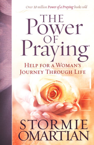 Power of Praying, The: Help for a Woman's Journey Through Life - eBook  -     By: Stormie Omartian