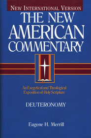 Deuteronomy: New American Commentary [NAC] -eBook  -     By: Eugene H. Merrill