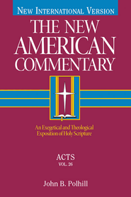 The New American Commentary Volume 26 - Acts - eBook  -     By: John B. Polhill