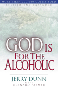 God Is For The Alcoholic - eBook  -     By: Bernard Palmer