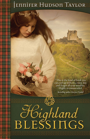 Highland Blessings - eBook  -     By: Jennifer Hudson-Taylor