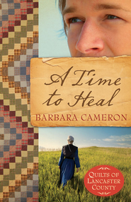 A Time to Heal - eBook  -     By: Barbara Cameron