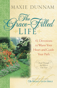 The Grace-Filled Life: 52 Devotions to Warm Your Heart and Guide Your Path - eBook  -     By: Maxie Dunnam