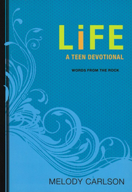 Life: A Teen Devotional - eBook  -     By: Melody Carlson