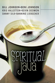 Spiritual Java - eBook  -     By: Beni Johnson, Bill Johnson, Danny Silk