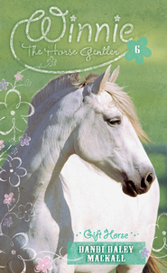 Gift Horse - eBook  -     By: Dandi Daley Mackall