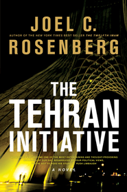 The Tehran Initiative - eBook  -     By: Joel C. Rosenberg