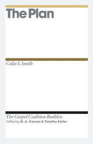 The Plan: Gospel Coalition Booklets -eBooks  -