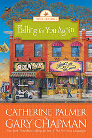 Falling for You Again - eBook  -     By: Catherine Palmer, Gary Chapman