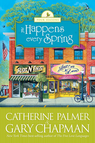 It Happens Every Spring - eBook  -     By: Catherine Palmer, Gary Chapman