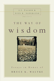 The Way of Wisdom - eBook  -     By: J.I. Packer, Sven Soderlund