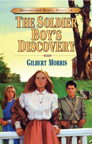 The Soldier Boy's Discovery - eBook  -     By: Gilbert Morris