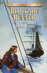 Blockade Runner - eBook  -     By: Gilbert Morris