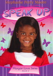 Speak Up - eBook  -     By: Stephanie Perry Moore