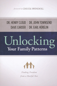 Unlocking Your Family Patterns: Finding Freedom from Imperfect Family Experiences - eBook  -     By: Dave Carder, Earl Henslin, John Townsend