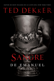 Sangre de Emanuel - eBook  -     By: Ted Dekker