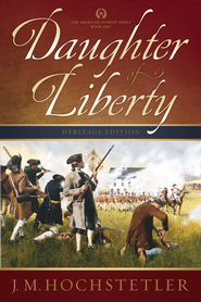 Daughter of Liberty - eBook  -     By: J.M. Hochstetler