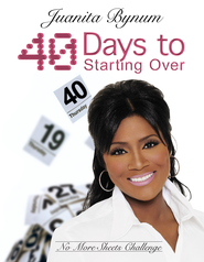 40 Days to Starting Over: No More Sheets Challenge - eBook  -     By: Juanita Bynum