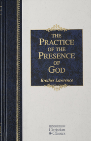 The Practice of the Presence of God - eBook  -     By: Brother Lawrence