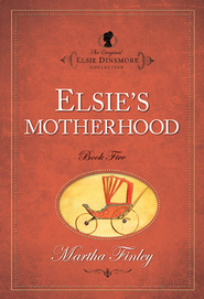 Elsie's Motherhood - eBook  -