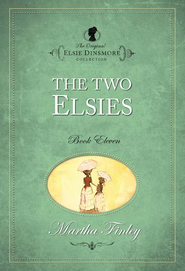 The Two Elsies - eBook  -     By: Martha Finley