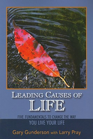 Leading Causes of Life - eBook  -     By: Gary Gunderson, Larry Pray