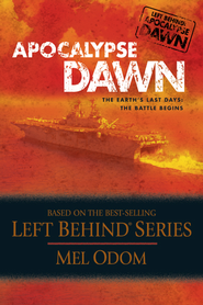 Apocalypse Dawn: The Earth's Last Days: The Battle Begins - eBook  -     By: Mel Odom