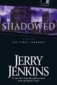 Shadowed - eBook  -     By: Jerry B. Jenkins