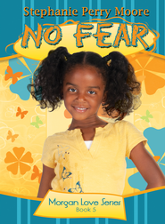 No Fear - eBook  -     By: Stephanie Perry Moore