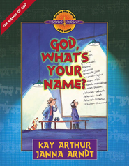 God, What's Your Name? - eBook  -     By: Kay Arthur, Janna Arndt