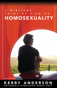 Biblical Point of View on Homosexuality, A - eBook  -     By: Kerby Anderson