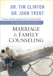 Quick-Reference Guide to Marriage & Family Counseling, The - eBook  -     By: Dr. Tim Clinton, John Trent Ph.D.