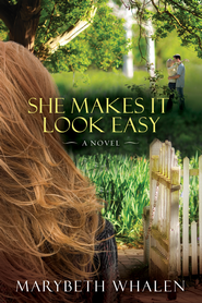 She Makes It Look Easy - eBook  -     By: Marybeth Whalen