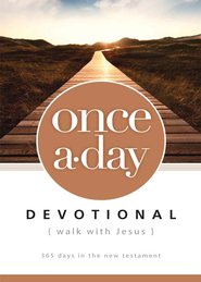 Once-A-Day Walk with Jesus Devotional: 365 Days in the New Testament - eBook  -
