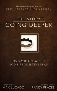 The Story: Going Deeper, NIV: Find Your Place in God's Redemptive Plan / Special edition - eBook  -     By: Zondervan Bibles(ED.)