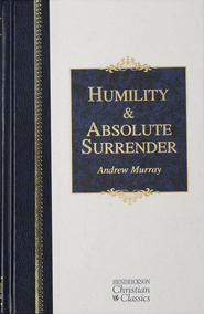Humility & Absolute Surrender: 2 Volumes in 1 - eBook  -     By: Andrew Murray