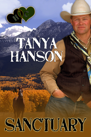 Sanctuary (Novelette) - eBook  -     By: Tanya Hanson