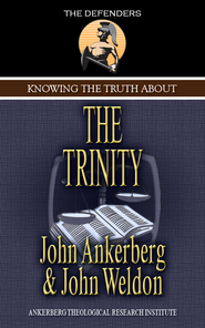 Knowing the Truth About the Trinity - eBook  -     By: John Ankerberg, John Weldon