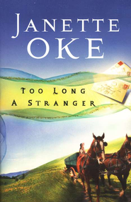 Too Long a Stranger - eBook  -     By: Janette Oke