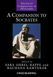 A Companion to Socrates  -     Edited By: Sara Ahbel-Rappe, Rachana Kamtekar     By: Sara Ahbel-Rappe(Eds.) & Rachana Kamtekar(Eds.)