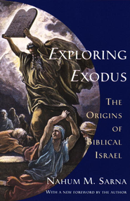 Exploring Exodus: The Origins of Biblical Israel - eBook  -     By: Nahum M. Sarna
