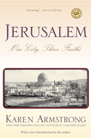 Jerusalem: One City, Three Faiths - eBook  -     By: Karen Armstrong