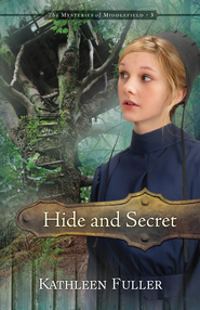 Hide and Secret - eBook  -     By: Kathleen Fuller