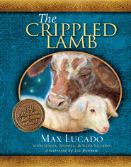 The Crippled Lamb - eBook  -     By: Max Lucado