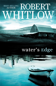 Water's Edge - eBook  -     By: Robert Whitlow