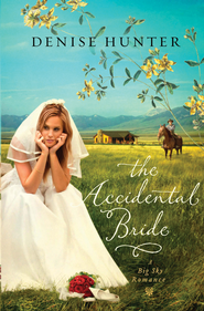 The Accidental Bride - eBook  -     By: Denise Hunter
